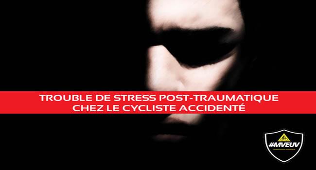 trouble de stress post-traumatique, accident de cycliste, défense cycliste